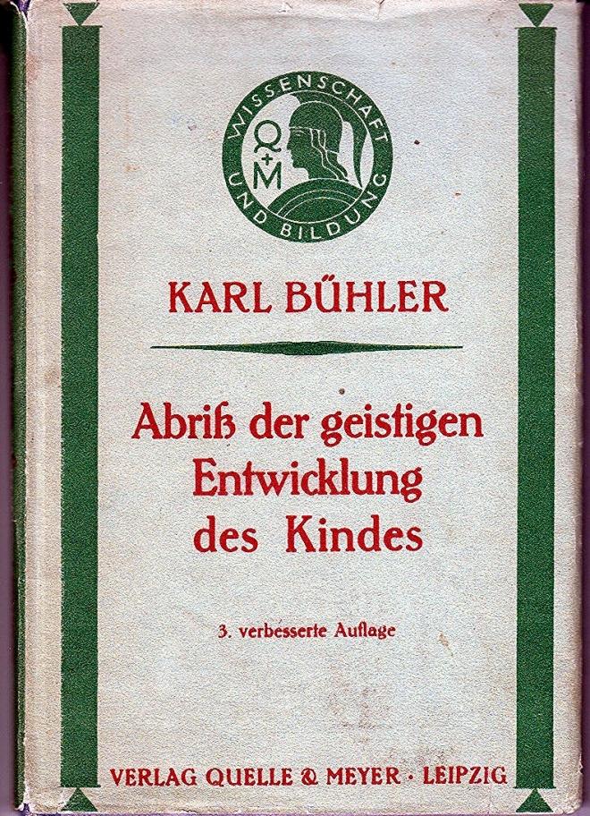 Karl-Bühler+Abriß-der-geistigen-Entwicklung-des-Kindes
